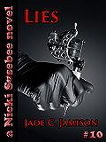 Lies: A Novel (Nicki Sosebee Series Book 10) (A Nicki Sosebee Novel)