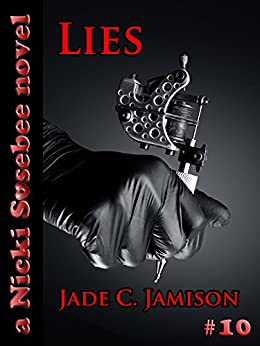 Lies: A Novel (Nicki Sosebee Series Book 10) (A Nicki Sosebee Novel) by [Jamison, Jade C.]