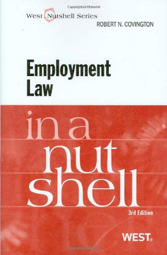 Employment Law in a Nutshell, Third Edition (West Nutshell)