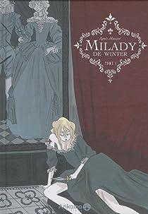 Milady de Winter, Tome 1 par Agnès Maupré