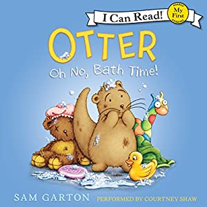 Otter: Oh No, Bath Time! Audiobook