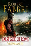 False God of Rome by Robert Fabbri front cover