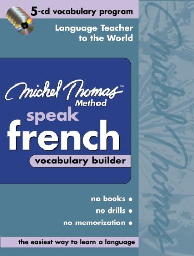 Michel Thomas Speak French Vocabulary Builder: 5-CD Vocabulary Program (Michel Thomas Series)