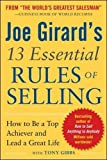 Joe Girard's 13 Essential Rules of Selling: How to Be a Top Achiever and Lead a Great Life (Marketing/Sales/Adv & Promo)