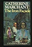 The Iron Facade by  Catherine Marchant in stock, buy online here