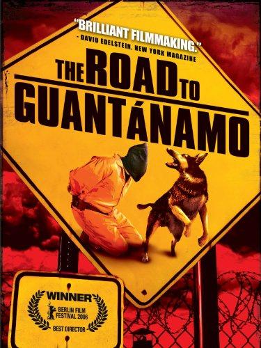 The Way To Guantanamo