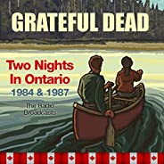 Two Nights In Ontario 1984 and 1987, the Radio Broadcasts