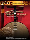 Chinese Civilization - The Origins of Rites and Music Li and Yue