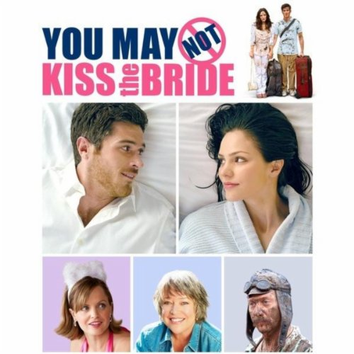 Spotify Kiss And Makeup: You May Not Kiss The Bride (Original Motion Picture