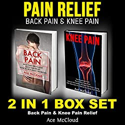 Pain Relief: Back Pain & Knee Pain