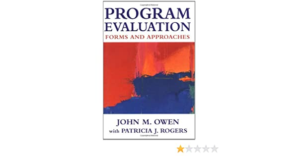 Program Evaluation: Forms and Approaches: John Maxwell Owen ...