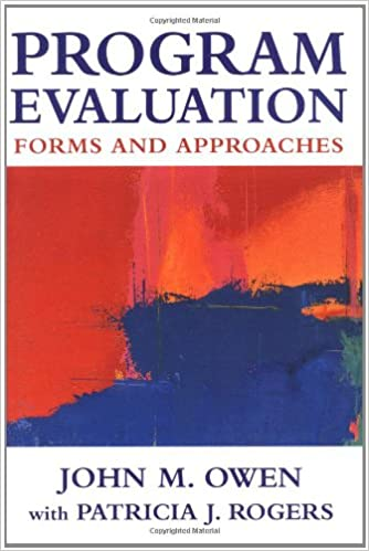 Program Evaluation Forms And Approaches John Maxwell Owen