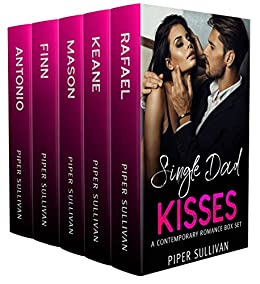 Single Dad Kisses: A Collection by [Sullivan, Piper]