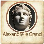 Alexandre le Grand - Biographie d'un conquérant |  Plutarque
