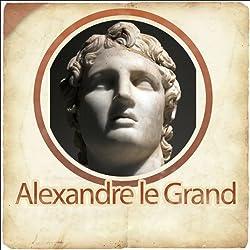 Alexandre le Grand - Biographie d'un conquérant