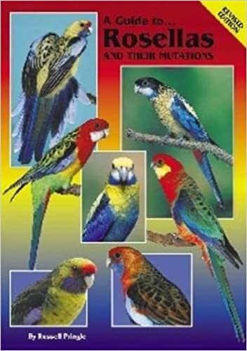 Book Cover Image - A Guide to Rosellas and their Mutations by Russell Pringle (Author). Source: Amazon Australia