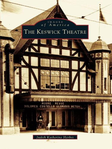 The Keswick Theatre (Images of America)