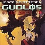Gudløs (Det døde land 3)   Josefine Ottesen