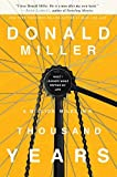 A Million Miles in a Thousand Years: What I Learned While Editing My Life, Donald Miller, 0785213066