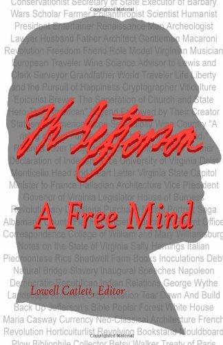 Thomas Jefferson: A Free Mind