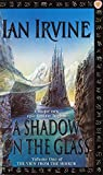 img - for A Shadow On The Glass: The View From The Mirror, Volume One (A Three Worlds Novel) book / textbook / text book
