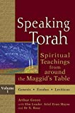 img - for Speaking Torah, : Spiritual Teachings from around the Maggid's Table, Vol. 1 book / textbook / text book