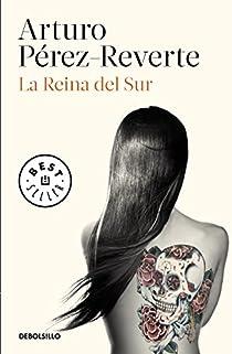 La Reina del Sur par Pérez-Reverte