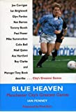 Blue Heaven: Manchester City's Greatest Games