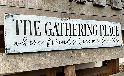 (PotteLove Farmhouse Sign Wood The Gathering Place Friends Family Large Home Decor 24