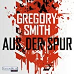 Aus der Spur | Gregory Smith