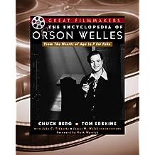 Encyclopedia Of Orson Welles