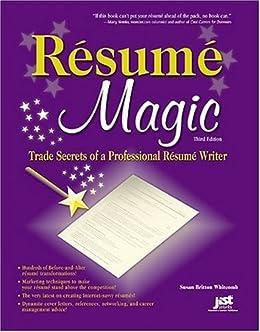 resume magic trade secrets of a professional resume writer resume magic trade secrets of