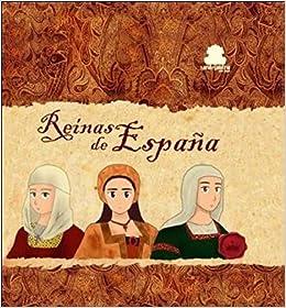 REINAS DE ESPAÑA: Amazon.es: Montiel Labari, Ana: Libros
