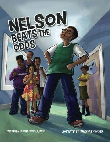 Nelson Beats The Odds by Mr. Ronnie Sidney II (2015-08-21)
