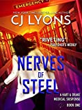 Nerves of Steel (Hart and Drake Medical Suspense Book 1)