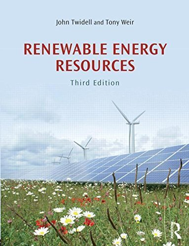 Renewable Energy Resources 3rd edition by Twidell, John, Weir, Tony (2015) Paperback