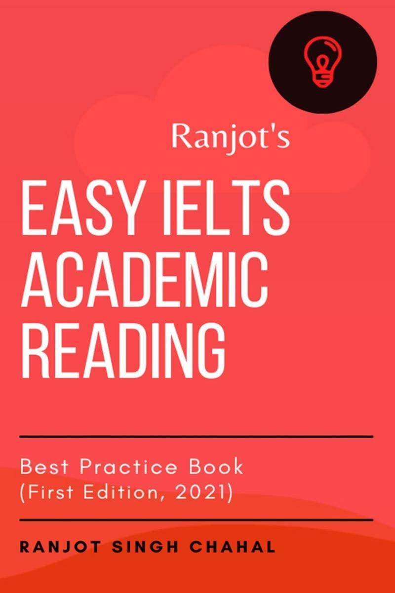 Easy IELTS Academic Reading: Best Practice Book (First Edition, 2021)