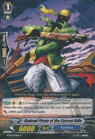 Pirate Rifle - Cardfight!! Vanguard TCG - Undead Pirate of the Cursed Rifle (BT06/070EN) - Breaker of Limits