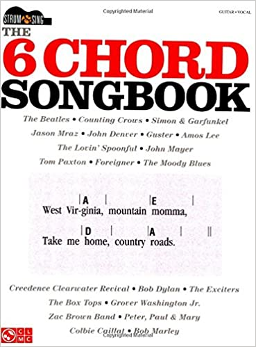 Amazon.com: The 6-Chord Songbook: Strum & Sing Series (9781603787895 ...