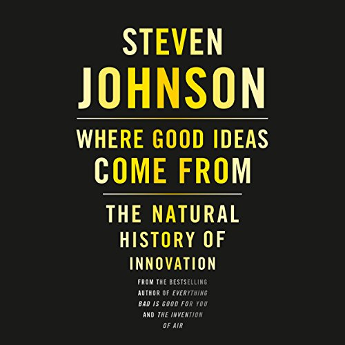 Where Good Ideas Come From: The Natural History of Innovation Audiobook [Free Download by Trial] thumbnail