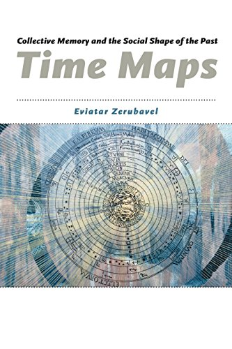 (Time Maps: Collective Memory and the Social Shape of the Past)