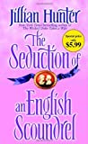 The Seduction of an English Scoundrel, Jillian Hunter, 0345523407