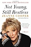 Not Young, Still Restless, Jeanne Cooper, 0062117750