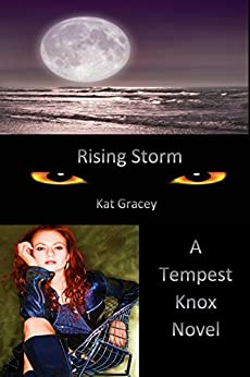 Rising Storm: (Tempest Knox Book 1) by [Gracey, Kat]
