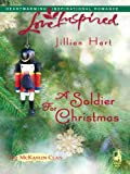 A Soldier For Christmas by Jillian Hart front cover