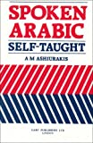 Spoken Arabic, A. M. Ashiurakis, 1850770905