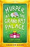 Murder at the Grand Raj Palace (Baby Ganesh Agency Investigation)