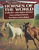 Horses of the World, Outlet Book Company Staff and Random House Value Publishing Staff, 0517118343