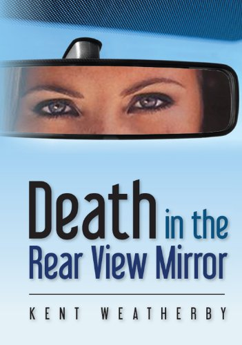 - Death in the Rear View Mirror (The Parlous Trilogy Book 1)