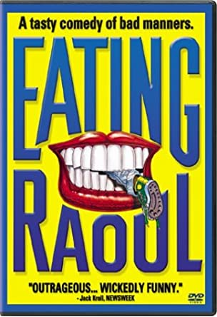 Image result for Eating Raoul movie